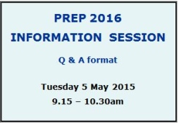 2016 Prep Information Session